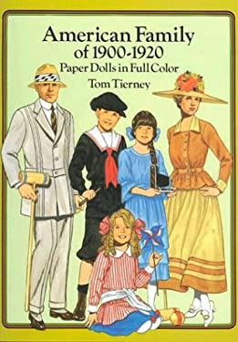 American Family of 1900-1920 Paper Dolls in Full Color 9780486269481
