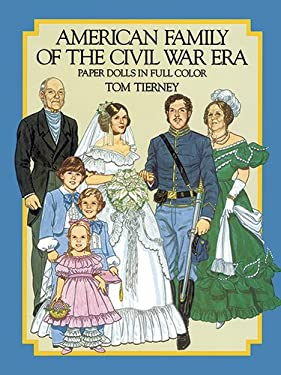 American Family of the Civil War Era Paper Dolls 9780486248332