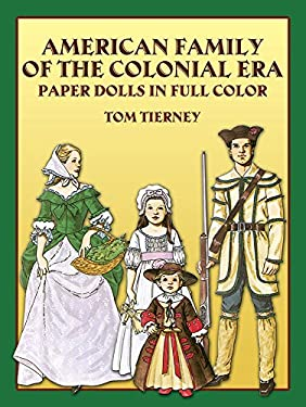American Family of the Colonial Era Paper Dolls 9780486243948