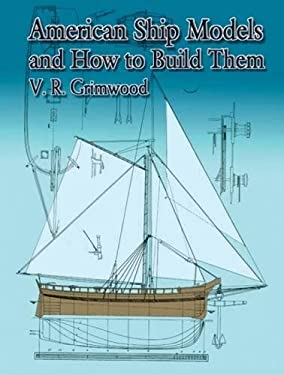 American Ship Models and How to Build Them 9780486426129