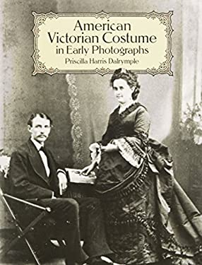 American Victorian Costume in Early Photographs 9780486265339