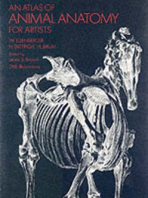 An Atlas of Animal Anatomy for Artists 9780486200828