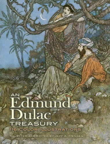 An Edmund Dulac Treasury: 116 Color Illustrations 9780486479118
