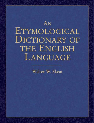 An Etymological Dictionary of the English Language 9780486440521