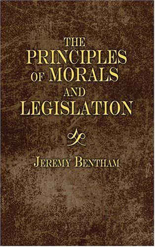 An Introduction to the Principles of Morals and Legislation 9780486454528