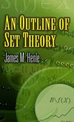 An Outline of Set Theory 9780486453378