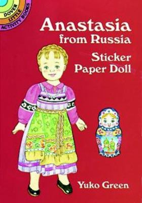 Anastasia from Russia Sticker Paper Doll 9780486405148