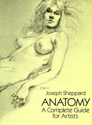 Anatomy : A Complete Guide for Artists