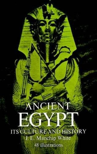 Ancient Egypt: Its Culture and History 9780486225487