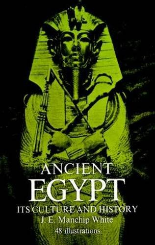 Ancient Egypt: Its Culture and History