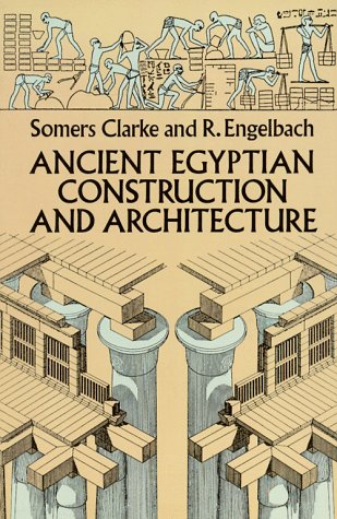 Ancient Egyptian Construction and Architecture 9780486264851