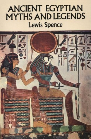 Ancient Egyptian Myths and Legends 9780486265254