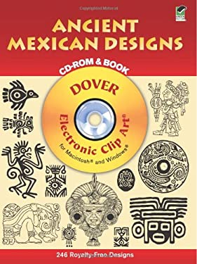 Ancient Mexican Designs CD-ROM and Book 9780486995281