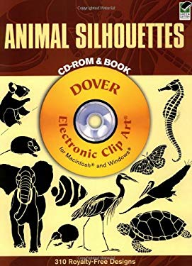 Animal Silhouettes [With CDROM] 9780486995571