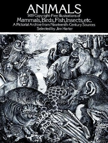 Animals: 1,419 Copyright-Free Illustrations of Mammals, Birds, Fish, Insects, Etc