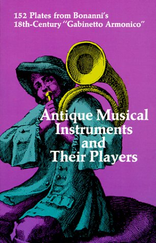 Antique Musical Instruments and Their Players 9780486211794