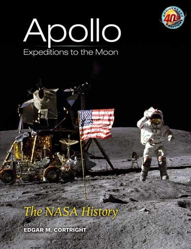 Apollo Expeditions to the Moon: The NASA History 9780486471754