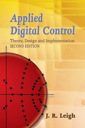 Applied Digital Control: Theory, Design and Implementation 9780486450513