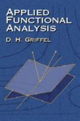 Applied Functional Analysis 9780486422589