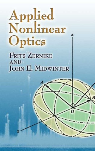 Applied Nonlinear Optics 9780486453606