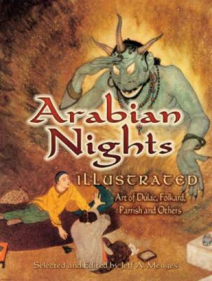 Arabian Nights Illustrated: Art of Dulac, Folkard, Parrish and Others 9780486465227