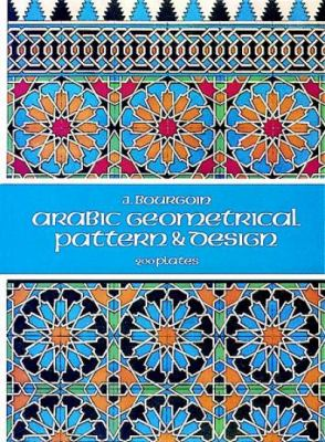 Arabic Geometrical Pattern and Design 9780486229249