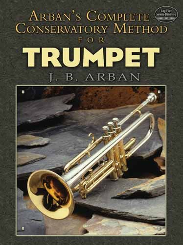 Arban's Complete Conservatory Method for Trumpet 9780486479552