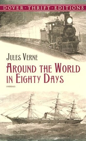 Around the World in Eighty Days - Verne, Jules / Dover Thrift Editions