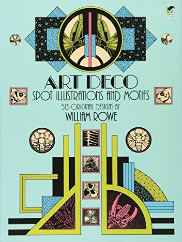 Art Deco Spot Illustrations and Motifs: 513 Original Designs 9780486249247