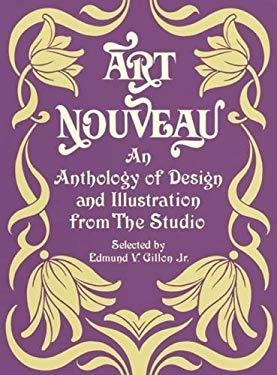 """Art Nouveau: An Anthology of Design and Illustration from """"The Studio"""""""