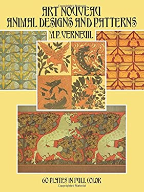 Art Nouveau Animal Designs and Patterns: 60 Plates in Full Color 9780486272184