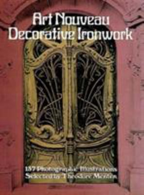 Art Nouveau Decorative Ironwork 9780486239866