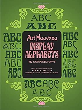 Art Nouveau Display Alphabets 9780486233864