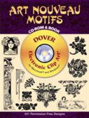 Art Nouveau Motifs CD-ROM and Book [With CDROM]