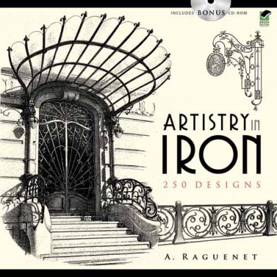 Artistry in Iron: 183 Designs (Includes CD-ROM) [With CDROM] 9780486473987