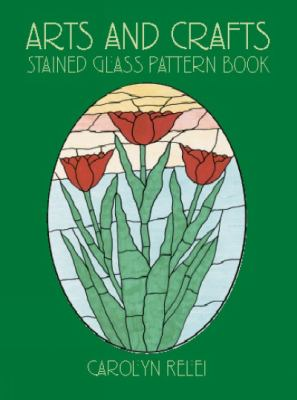 Arts and Crafts Stained Glass Pattern Book 9780486423180