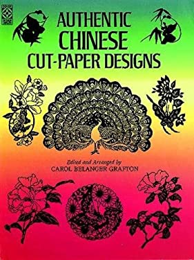 Authentic Chinese Cut-Paper Designs 9780486257754