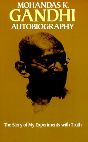 Autobiography: The Story of My Experiments with Truth 9780486245935