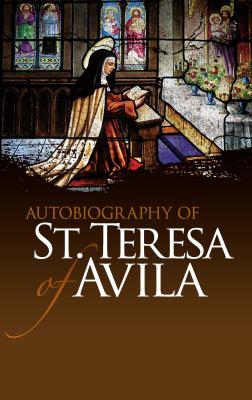 Autobiography of St. Teresa of Avila 9780486475981