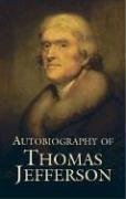 Autobiography of Thomas Jefferson 9780486442891