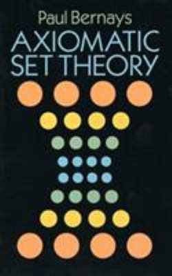 Axiomatic Set Theory 9780486666372