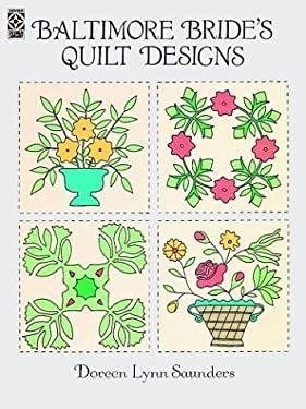 Baltimore Bride's Quilt Designs 9780486276106