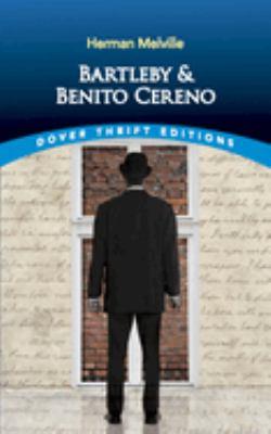 Bartleby and Benito Cereno 9780486264738