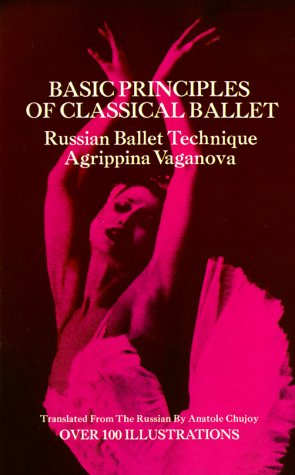 Basic Principles of Classical Ballet 9780486220369