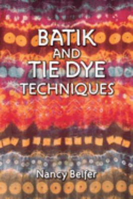 Batik and Tie Dye Techniques