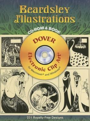 Beardsley Illustrations [With CDROM] 9780486997704