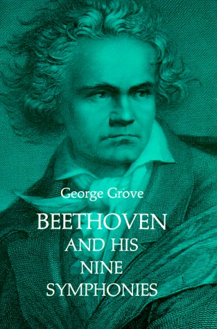Beethoven and His Nine Symphonies 9780486203348