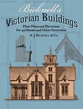 Bicknell's Victorian Buildings 9780486239040