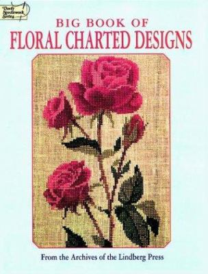 Big Book of Floral Charted Designs 9780486294360
