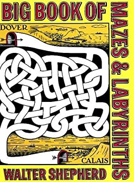 Big Book of Mazes and Labyrinths 9780486229515